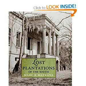 Lost Plantations of the South by