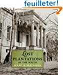 Lost Plantations of the South