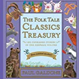 The Folk Tale Classics Treasury with downloadable audio