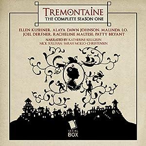 Tremontaine, Season One Audiobook
