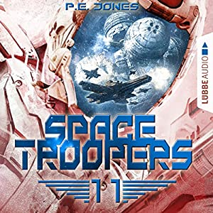 Der Angriff (Space Troopers 11) Hörbuch