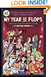 My Year of Flops: The A.V. Club Prese...