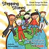 Stepping Stones: Great Songs for Kids Based on Gospel Values ~ Caddy Callaghan