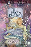 The Hidden Kingdom (The Gates of Heaven Series)