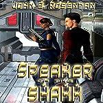 Speaker of the Shakk | John B. Rosenman