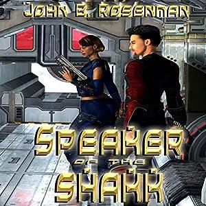 Speaker of the Shakk Audiobook