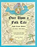img - for Once Upon a Folk Tale - Eight Classic Stories book / textbook / text book