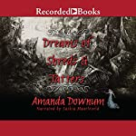 Dreams of Shreds and Tatters | Amanda Downum