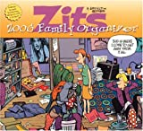 Zits Family Organizer: 2006 Wall Calendar (0740752189) by Scott, Jerry
