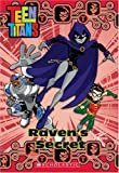 Raven's Secret (Teen Titans (Scholastic))