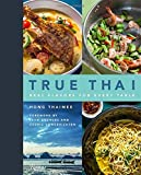 img - for True Thai: Real Flavors for Every Table book / textbook / text book