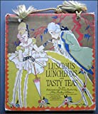 img - for Luscious Luncheons and Tasty Teas book / textbook / text book