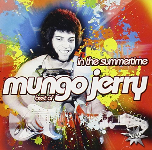 Mungo jerry - In The Summertime: Best Of - Zortam Music