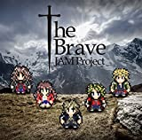 The Brave♪JAM Project