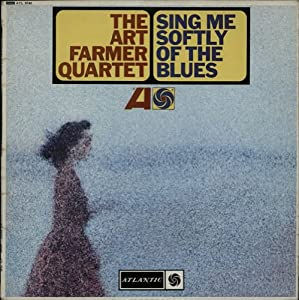 sing me softly of the blues LP