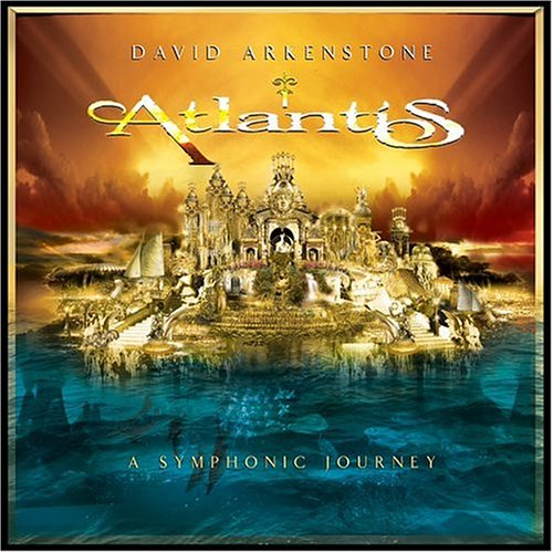 David Arkenstone - Atlantis: A Symphonic Journey - Zortam Music