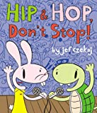 img - for Hip and Hop, Don't Stop! (Hip & Hop Book, A) book / textbook / text book