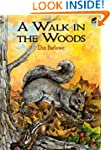 A Walk in the Woods (Dover Nature Col...