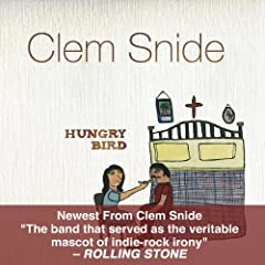 Hungry Bird - Clem Snide