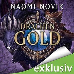 Drachengold (Die Feuerreiter Seiner Majestät 7) Hörbuch