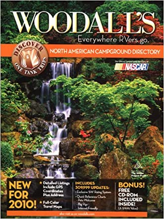 Woodall's North American Campground Directory with CD, 2010 (Good Sam RV Travel Guide & Campground Directory) written by Woodall%27s Publications Corp.