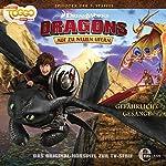 Gefährliche Gesänge (Dragons - auf zu neuen Ufern 22)   Marcus Giersch