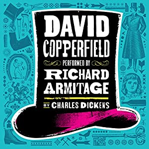 David Copperfield [Audible] Audiobook by Charles Dickens Narrated by Richard Armitage