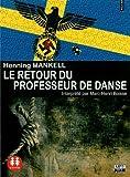 echange, troc Mankell/Henning - Retour du Professeur de Danse (le)/2cd MP3/Texte intégral