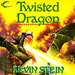 Twisted Dragon: Castle Elfwood, Book 2 (       UNABRIDGED) by Kevin Stein Narrated by James Patrick Cronin