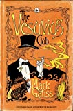Mark Gatiss The Vesuvius Club: A Lucifer Box Novel
