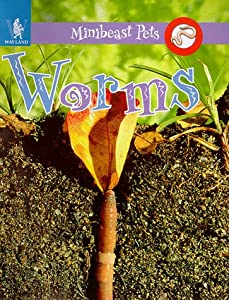 Cover of &quot;Worms (Minibeast Pets)&quot;
