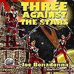 Three Against the Stars | Joe Bonadonna