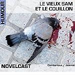 Le vieux Sam et le couillon (Collection Novelcast) | Muriel Combarnous