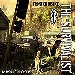 The Survivalist: Frontier Justice | Arthur T. Bradley