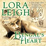 Bengal's Heart (       UNABRIDGED) by Lora Leigh Narrated by Brianna Bronte