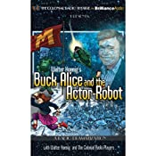Walter Koenig's Buck Alice and the Actor-Robot | [Walter Koenig, Deniz Cordell]
