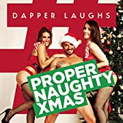Dapper Laughs: Proper Naughty Xmas