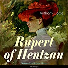 Rupert of Hentzau (Zenda 2) Audiobook by Anthony Hope Narrated by Stanley Green