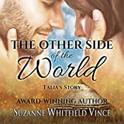 Talia's Story: The Other Side of the World, Book 2 | Suzanne Whitfield Vince