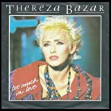 Too much in love (1985) / Vinyl single [Vinyl-Single 7&#39;&#39;]by Thereza Bazar