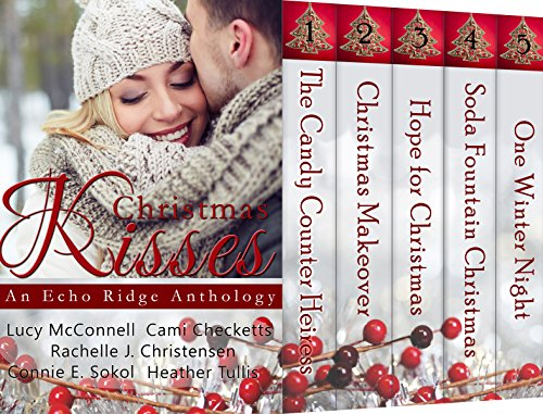 Christmas Kissesy (Echo Ridge Romance Book 1)
