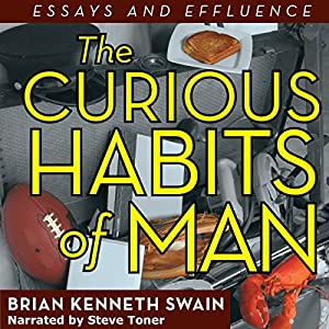 The Curious Habits of Man Audiobook