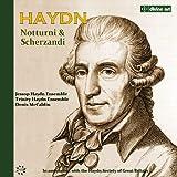Haydn - Notturni & Scherzandi