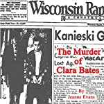 The Murder of Clara Bates | Jeanne Evans