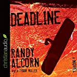 Deadline | Randy Alcorn
