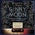 Ginny Moon Audiobook by Benjamin Ludwig Narrated by Em Eldridge