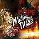 Pope, Chris - Mutiny on the Thames [Audio CD]