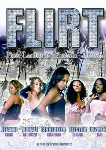 F.L.I.R.T. (Fine Ladies Is Runnin' Things) [DVD] [Import]