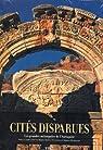 Cites Disparues - les Grandes Metropoles de l'Antiquite par Guaitoli