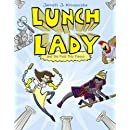 Lunch Lady and the Field Trip Fiasco: Lunch Lady #6